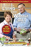 Living Well Without Salt: No Salt, Lowest Sodium Cookbook Series