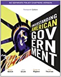 Understanding American Government - No Separate Policy Chapter by Susan Welch