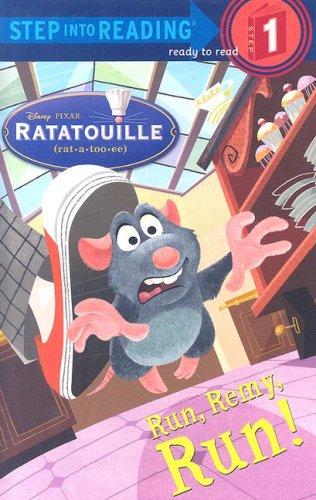 Run, Remy, Run! (Step into Reading) (Ratatouille Movie Tie in)