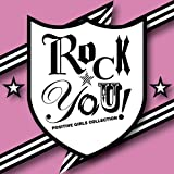 ROCK☆YOU!-POSITIVE GIRLS COLLECTION-