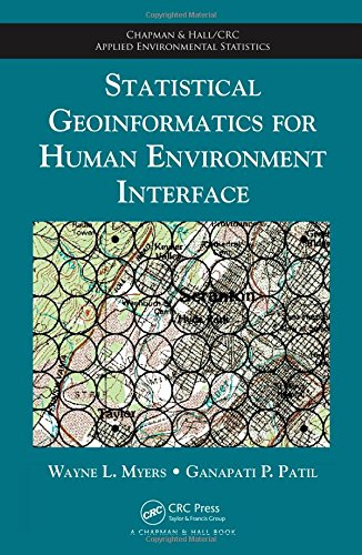 Statistical Geoinformatics for Human Environment Interface (Chapman & Hall/CRC Applied Environmental Statistics)