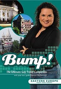 Bump!: Eastern Europe