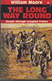 The Long Way Round (0099574500) by Moore, William
