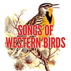 Songs of Western Birds | [Donald J. Borror]
