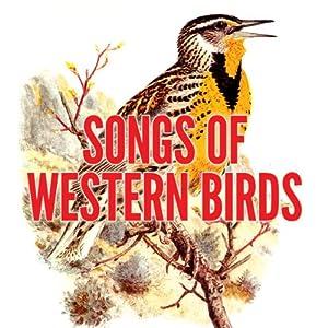 Songs of Western Birds Audiobook