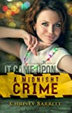 It Came Upon a Midnight Crime: Squeaky Clean Mysteries, Book 2.5 (a Christmas novella)