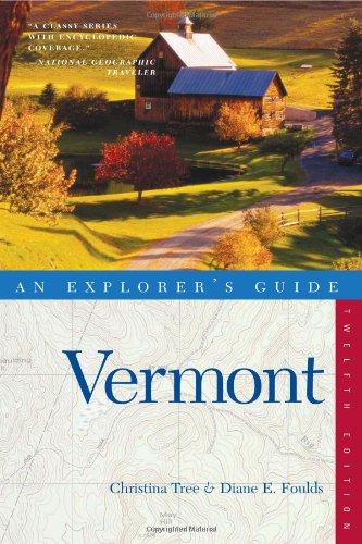 Explorer'S Guide Vermont (Twelfth Edition)  (Explorer'S Complete)