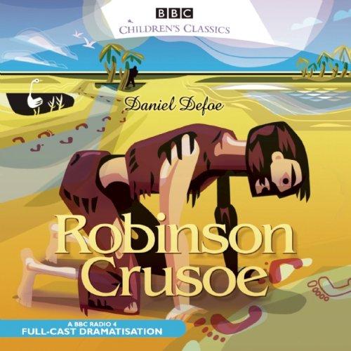 Robinson Crusoe: BBC Children's Classics