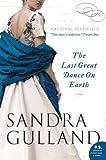 Last Great Dance on Earth (155468286X) by Gulland, Sandra