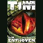 Tim, Defender of the Earth | Sam Enthoven