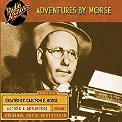 Adventures by Morse, Volume 1 | Carlton E. Morse