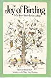 img - for The Joy of Birding: A Guide to Better Bird Watching book / textbook / text book