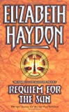 Requiem for the Sun (GollanczF.) (0575074132) by Haydon, Elizabeth