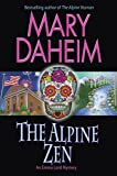 img - for The Alpine Zen: An Emma Lord Mystery book / textbook / text book