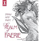 Draw & Paint the Realm of Faerieby Org  Ed