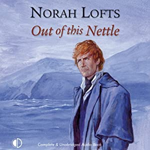 Out of This Nettle | [Norah Lofts]