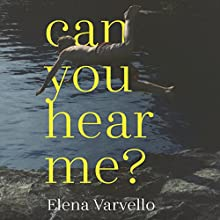 Can You Hear Me? Audiobook by Elena Varvello, Alex Valente - translator Narrated by Matt Addis