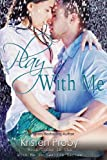 Play With Me (With Me In Seattle) (Volume 3)