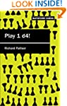 Play 1 d4 (Batsford Chess)