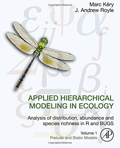 Applied Hierarchical Modeling in Ecology: Analysis of Distribution, Abundance and Species Richness in R and Bugs: 1