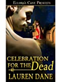 Celebration for the Dead