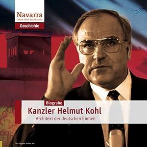Helmut Kohl: Kanzler der Einheit Hörbuch