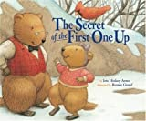 img - for Secret Of The First One Up by Arno, Iris Hiskey (2003) Hardcover book / textbook / text book