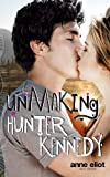 img - for Unmaking Hunter Kennedy book / textbook / text book
