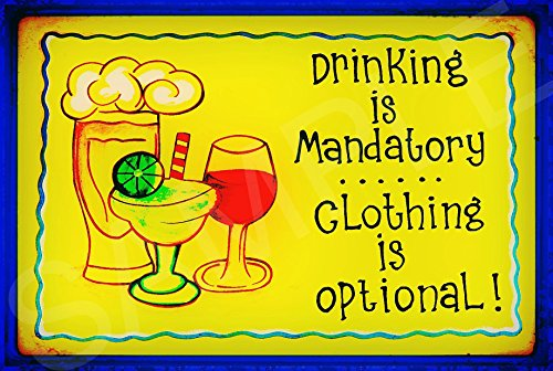 Funny Bar Sign Drinking Mandatory Sign 8