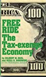 img - for Free Ride: The Tax-Exempt Economy book / textbook / text book