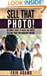Photography Business: Sell That Photo...