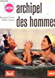 img - for Archipel des hommes : le Japon. photographies de walter carone book / textbook / text book