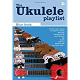 The Ukulele Playlist: The Blue Bookby Collectif