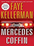 The Mercedes Coffin LP: A Decker and Lazarus Book (Decker/Lazarus Novels) (0061562645) by Kellerman, Faye