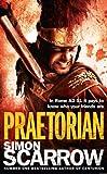 Praetorian (Eagles of the Empire 11): Cato & Macro: Book 11 (The Eagle Series)