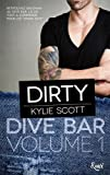 img - for Dirty : Dive Bar - Volume 1 (French Edition) book / textbook / text book