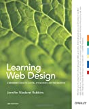 img - for Learning Web Design: A Beginner's Guide to (X)HTML, StyleSheets, and Web Graphics book / textbook / text book