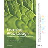 Learning Web Design: A Beginner's Guide to (X)HTML, StyleSheets, and Web Graphics ~ Jennifer Niederst Robbins