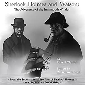 Sherlock Holmes: The Adventure of the Innsmouth Whaler Audiobook