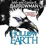 Hollow Earth | John Barrowman,Carole E. Barrowman