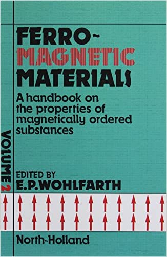 Ferromagnetic Materials: A Handbook on the Properties of Magnetically Ordered Substances, Vol. 2