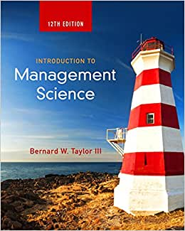 Introduction To Management Science (12th Edition)