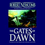 The Gates of Dawn: The Chronicles of Blood and Stone, Book 2 | Robert Newcomb