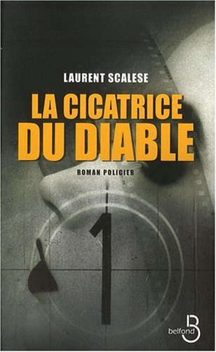 La cicatrice du diable - Laurent Scalese