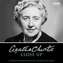 Agatha Christie Close Up: BBC Archive Recordings Radio/TV Program Auteur(s) : Agatha Christie Narrateur(s) : Agatha Christie, Margaret Lockwood, Richard Attenborough