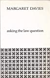 Asking the Law Question (0455212422) by Davies, Margaret
