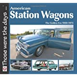 American Station Wagons: The Golden Era 1950-1975by Norm Mort
