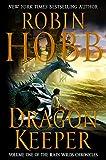 Dragon Keeper (The Rain Wilds Chronicles)