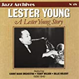 Lester Young Story 1936-1940 (Jazz Archives No. 48)