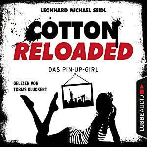 Das Pin-up-Girl (Cotton Reloaded 31) Hörbuch